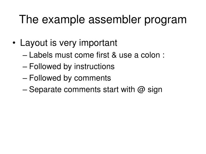 The example assembler program