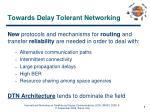 towards delay tolerant networking