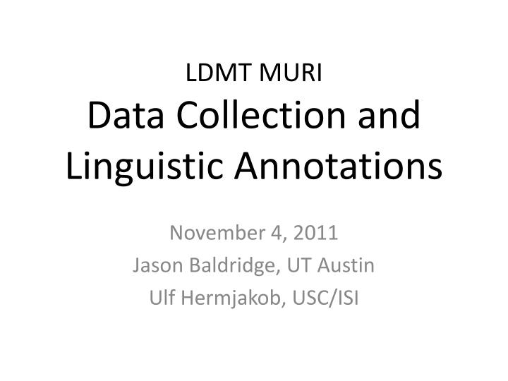 ldmt muri data collection and linguistic annotations