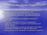 8 week cardiac rehab programme