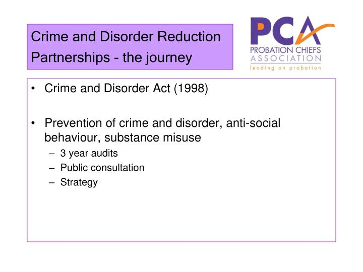 Crime and Disorder Reduction Partnerships - the journey
