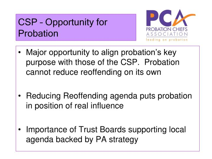 CSP – Opportunity for Probation