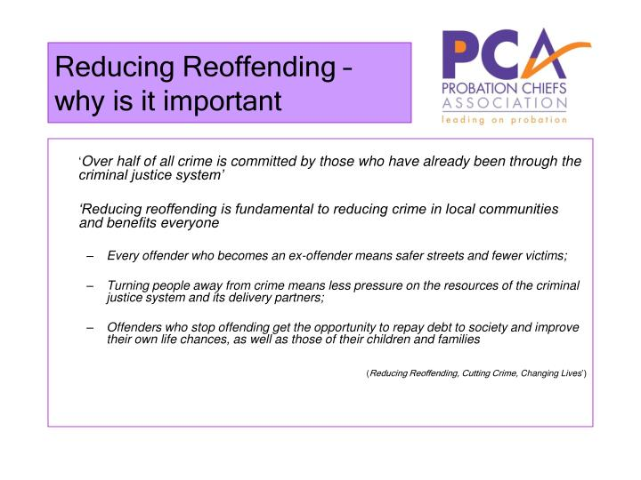 Reducing Reoffending – why is it important