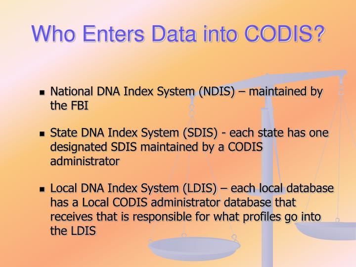 Who Enters Data into CODIS?
