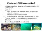 what can ldmn areas offer1