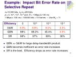 example impact bit error rate on selective repeat