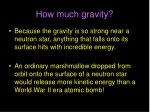 how much gravity1