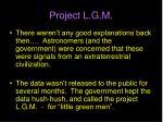 project l g m