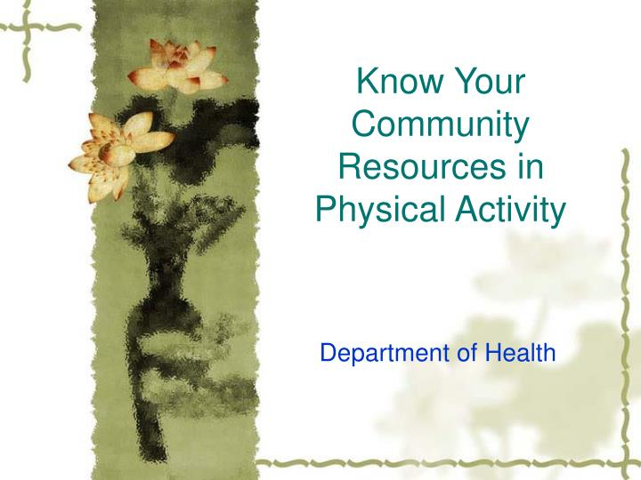 know your community resources in physical activity n.