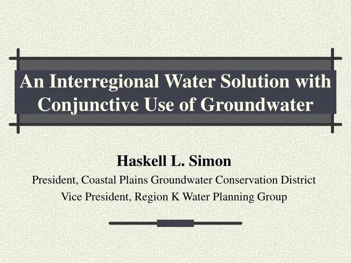 an interregional water solution with conjunctive use of groundwater n.