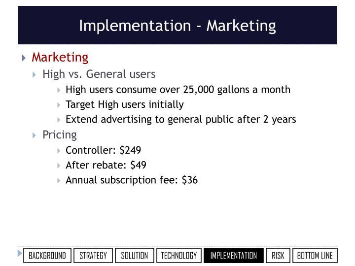 Implementation - Marketing