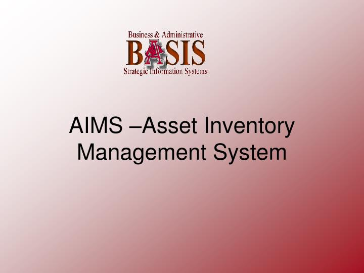aims asset inventory management system n.