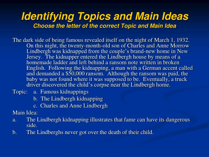 Identifying Topics and Main Ideas