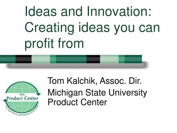 Tom kalchik assoc dir michigan state university product center