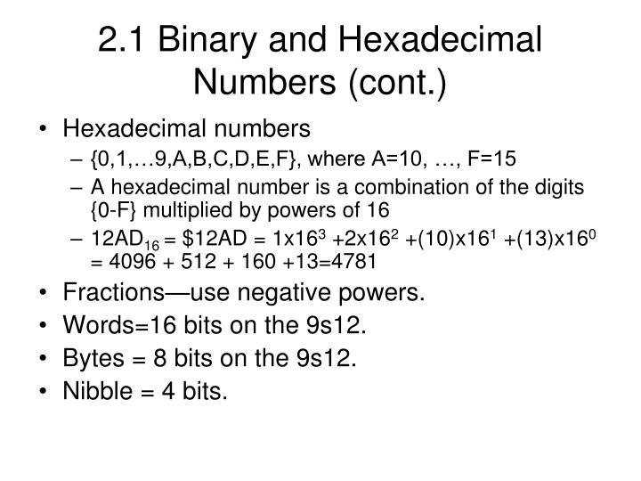 2 1 binary and hexadecimal numbers cont