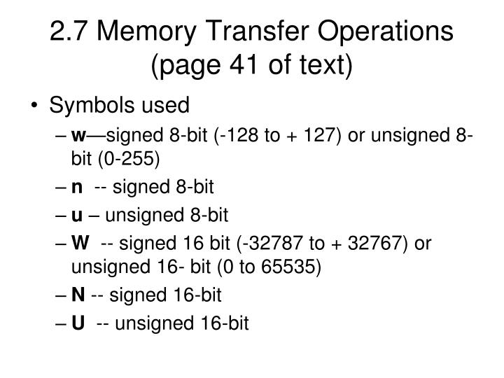 2.7 Memory Transfer Operations (page 41 of text)