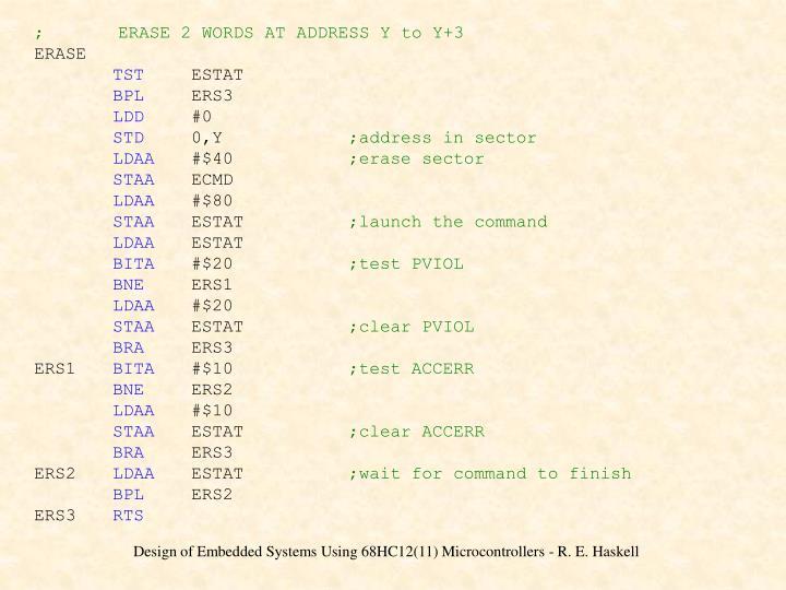 ;       ERASE 2 WORDS AT ADDRESS Y to Y+3