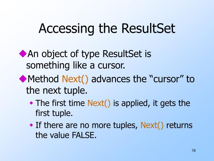 Accessing the ResultSet