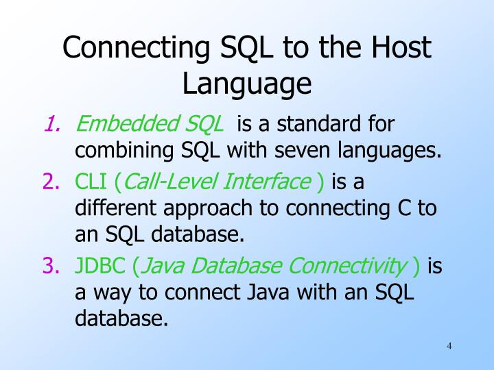 Connecting SQL to the Host Language