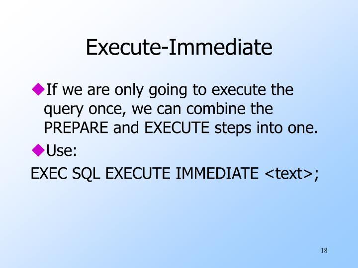 Execute-Immediate