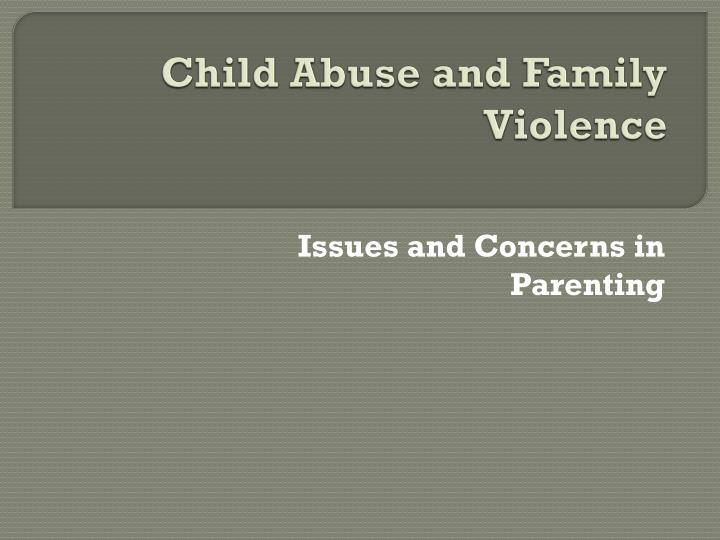 child abuse and family violence n.