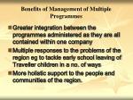 benefits of management of multiple programmes