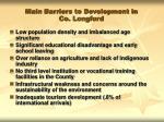 main barriers to development in co longford