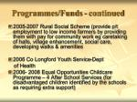 programmes funds continued