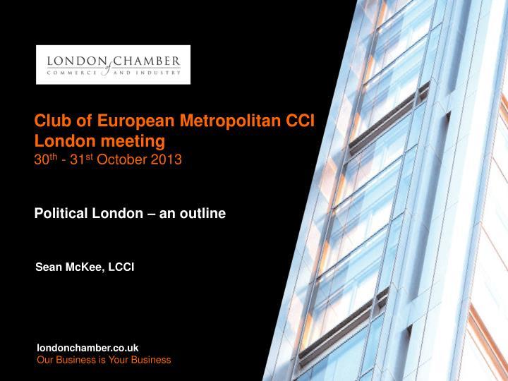 Club of European Metropolitan CCI