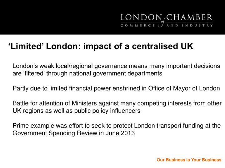 'Limited' London: impact of a centralised UK