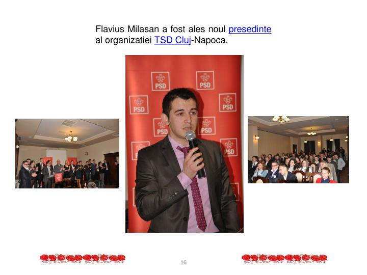 Flavius Milasan a fost ales noul