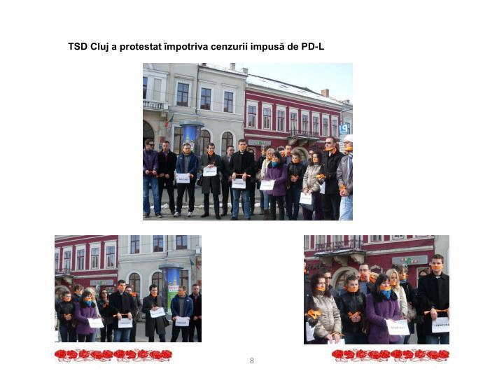 TSD Cluj a protestat împotriva cenzurii impusă de PD-L
