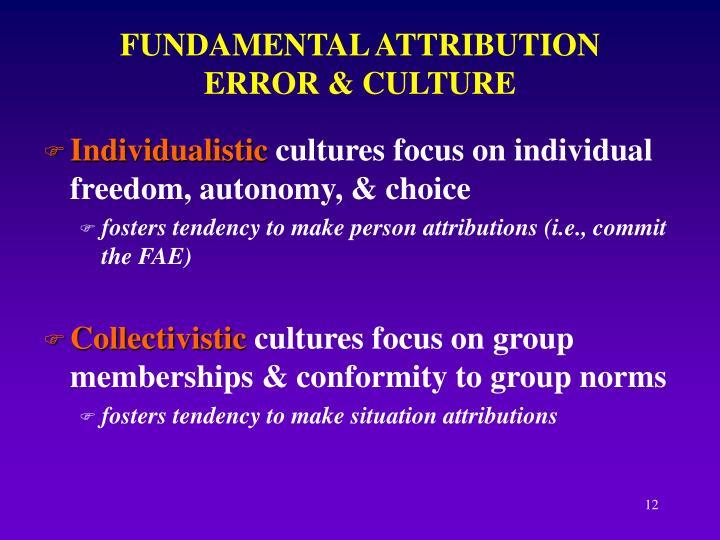 FUNDAMENTAL ATTRIBUTION ERROR & CULTURE