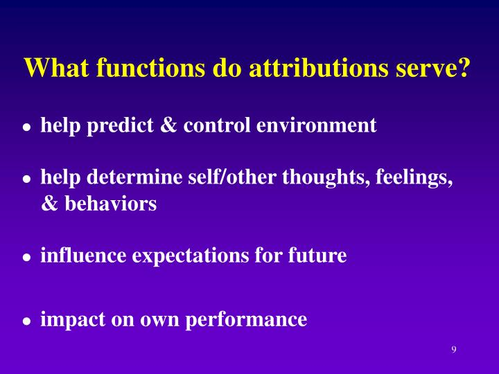 What functions do attributions serve?