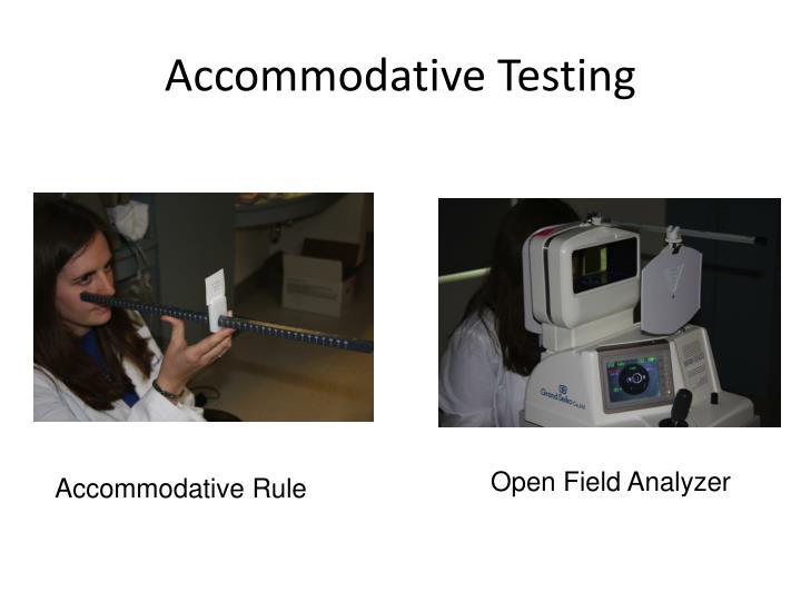 Accommodative Testing