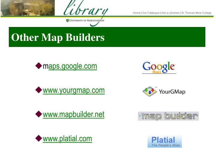 Other Map Builders