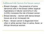 additional risk factors for breast cancer