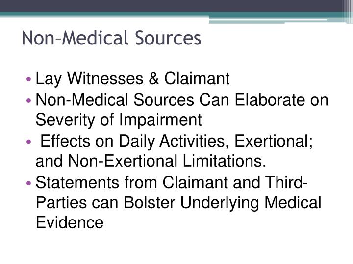 Non–Medical Sources