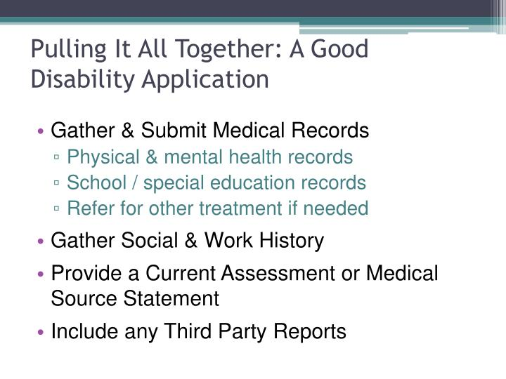 Pulling It All Together: A Good Disability Application