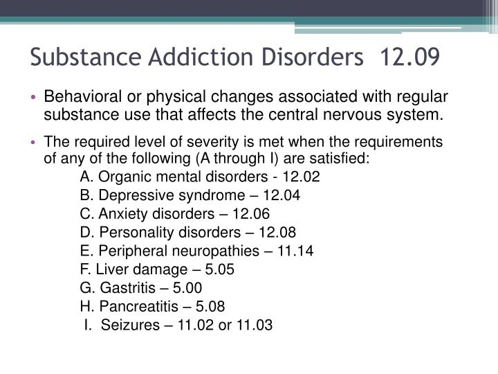 Substance Addiction Disorders  12.09