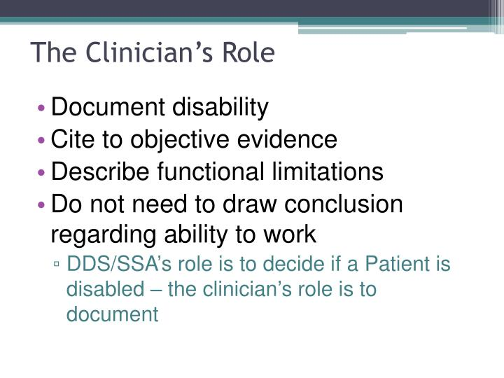 The Clinician's Role