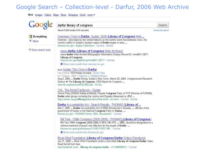 Google Search – Collection-level - Darfur, 2006 Web Archive