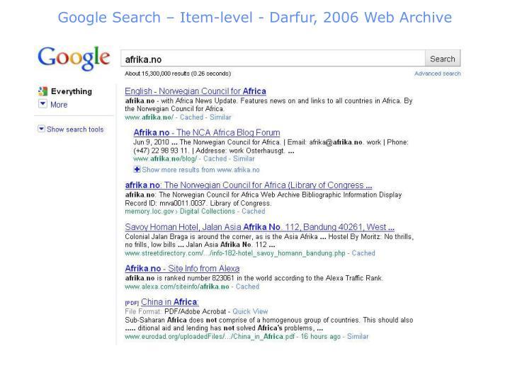Google Search – Item-level - Darfur, 2006 Web Archive