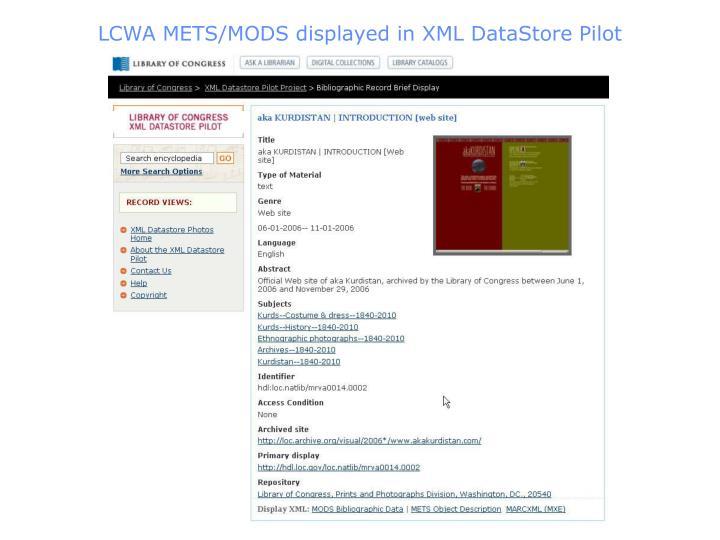 LCWA METS/MODS displayed in XML DataStore Pilot
