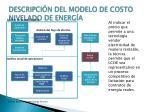 descripci n del modelo de costo nivelado de energ a