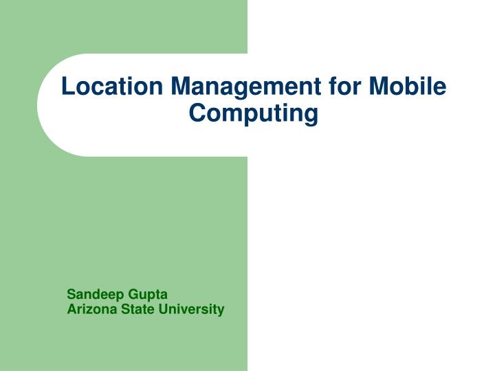 location management for mobile computing n.