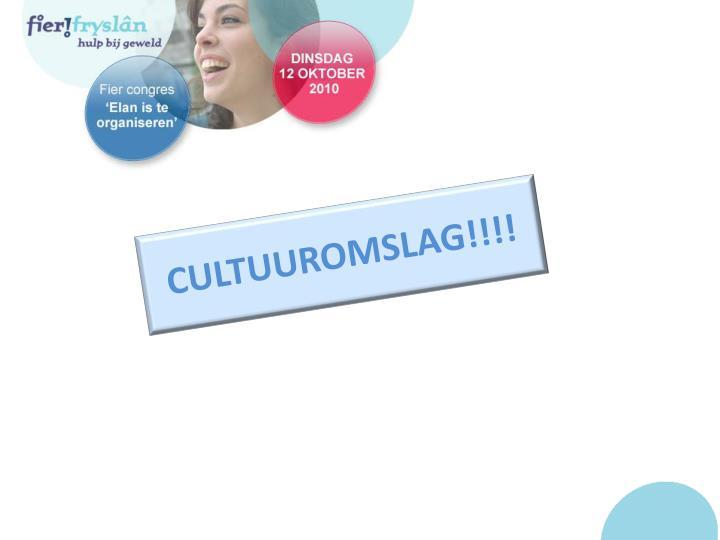 CULTUUROMSLAG!!!!