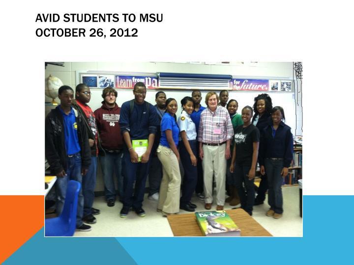 AVID students to MSU