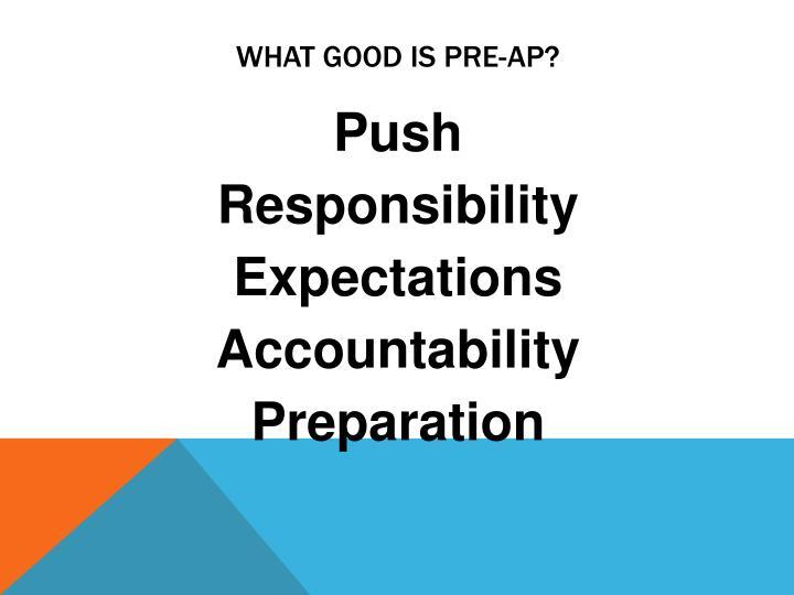 What good is Pre-AP?