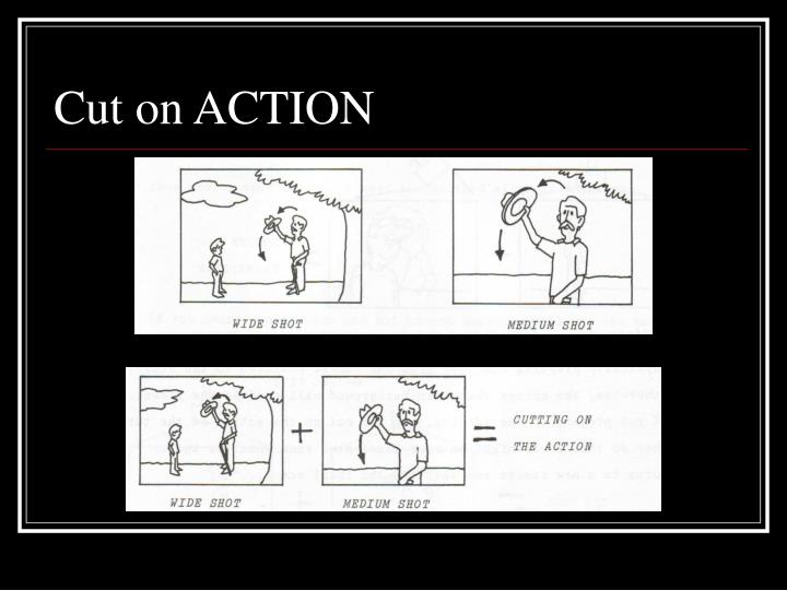 Cut on ACTION